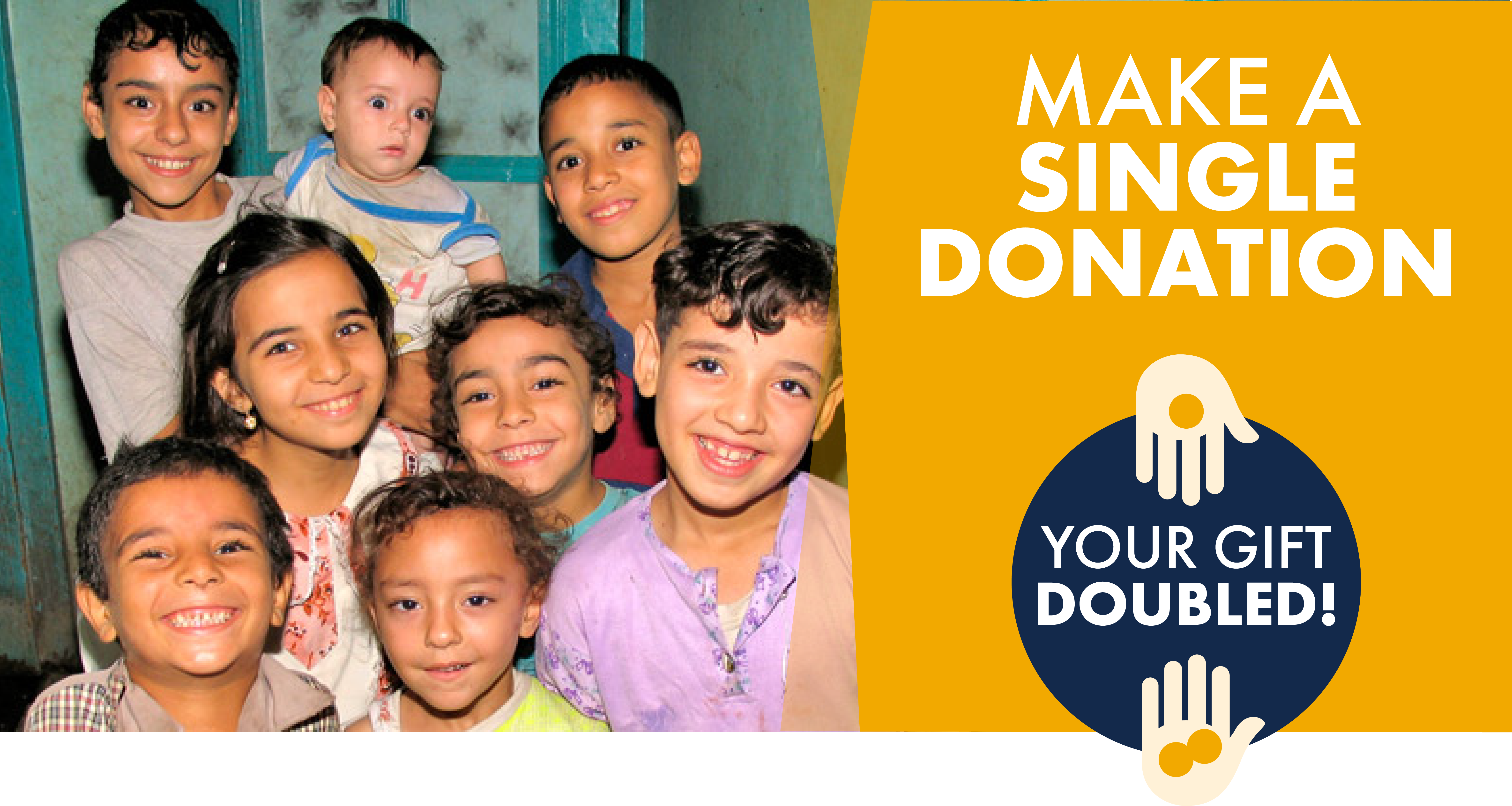 Make a single donation - your gift doubled